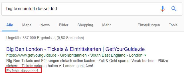 """Google-Suchergebnisse, in der Suchbegriffe fehlen - """"big ben eintritt düsseldorf"""""""