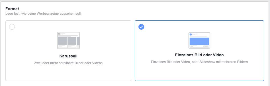 Die Möglichkeiten der Formate für Facebook Ads (Karussell und Einzelnes Bild oder Video)